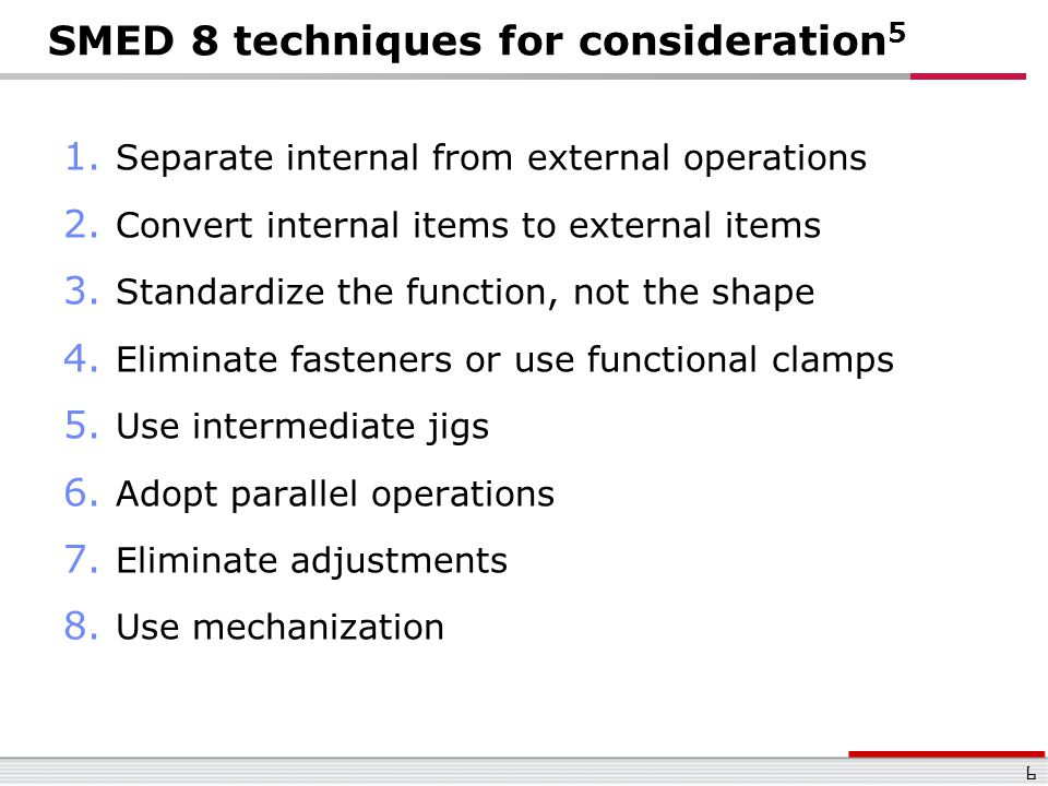 SMED 8 techniques for consideration5