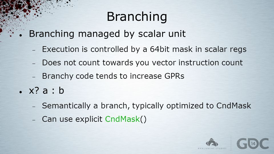 Branching Branching managed by scalar unit x a : b