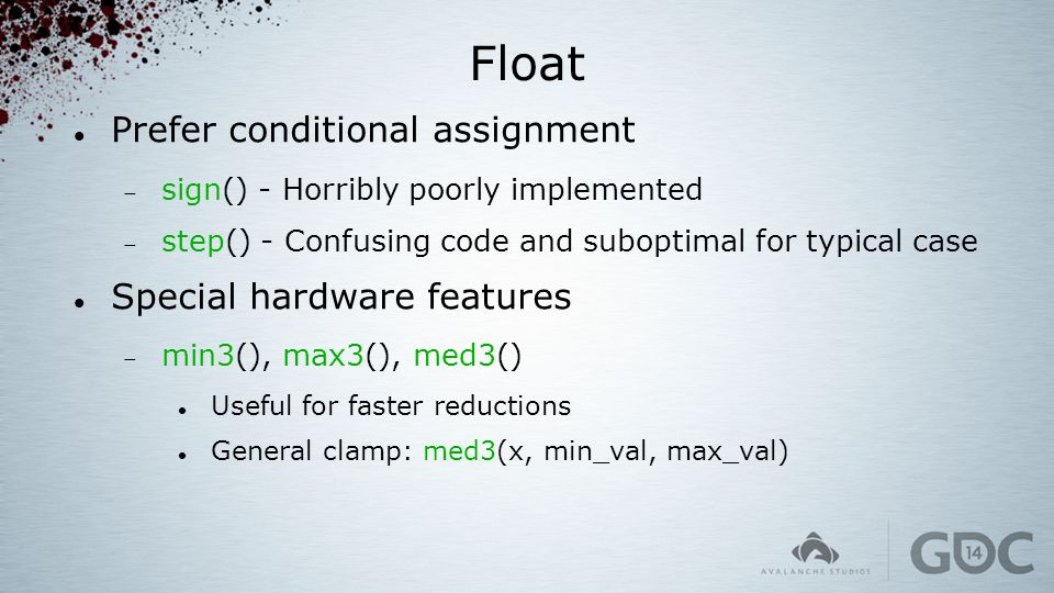 Float Prefer conditional assignment Special hardware features