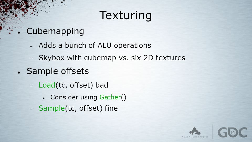 Texturing Cubemapping Sample offsets Adds a bunch of ALU operations