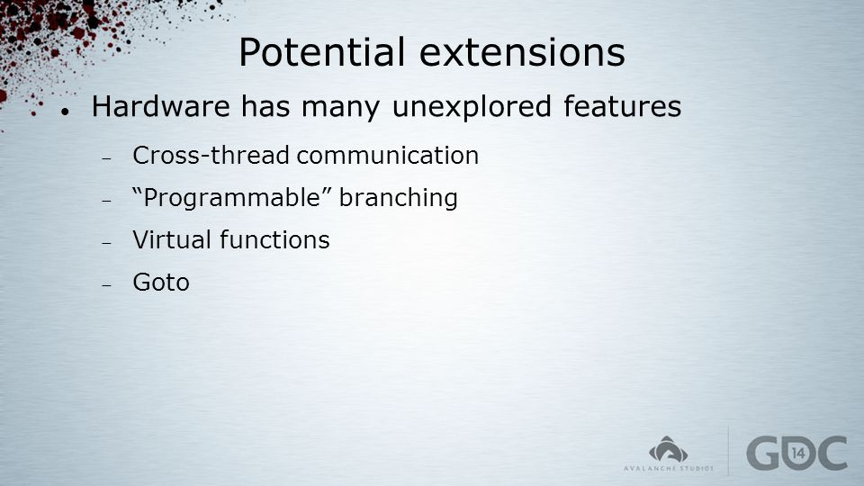 Potential extensions Hardware has many unexplored features