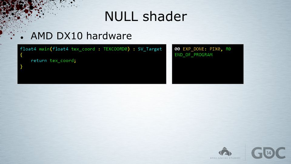 NULL shader AMD DX10 hardware