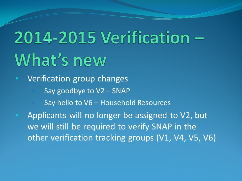 2014-2015 Verification – What's new