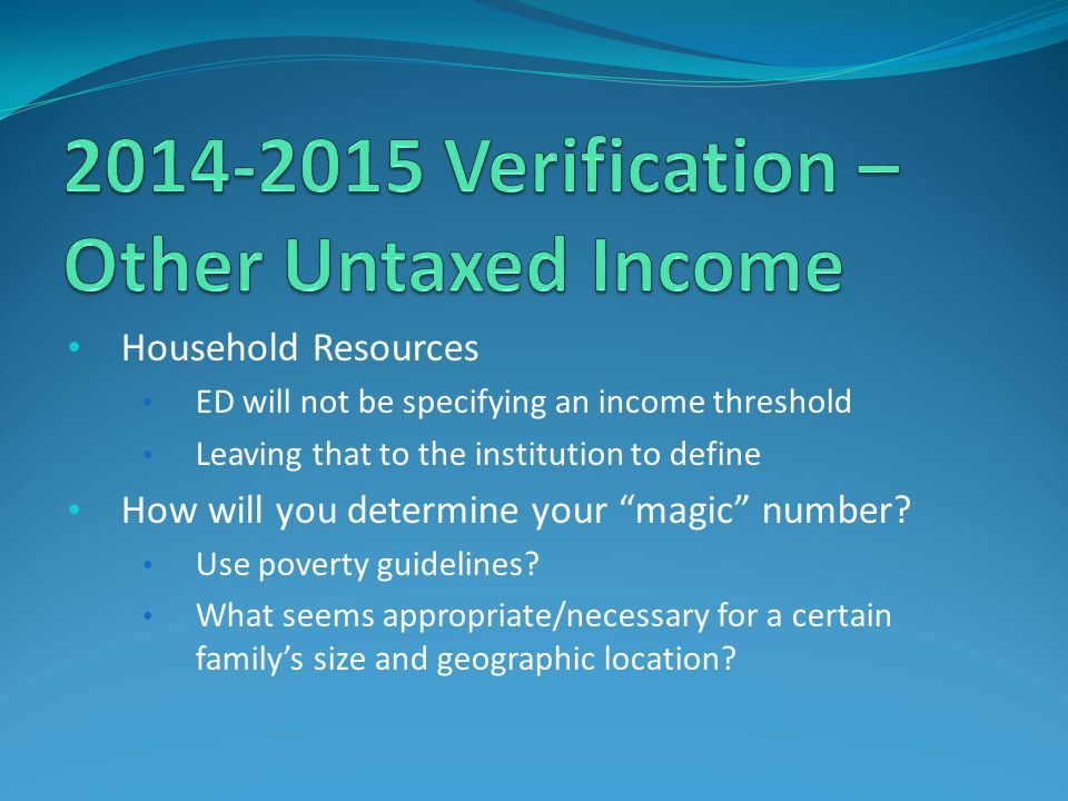 2014-2015 Verification – Other Untaxed Income