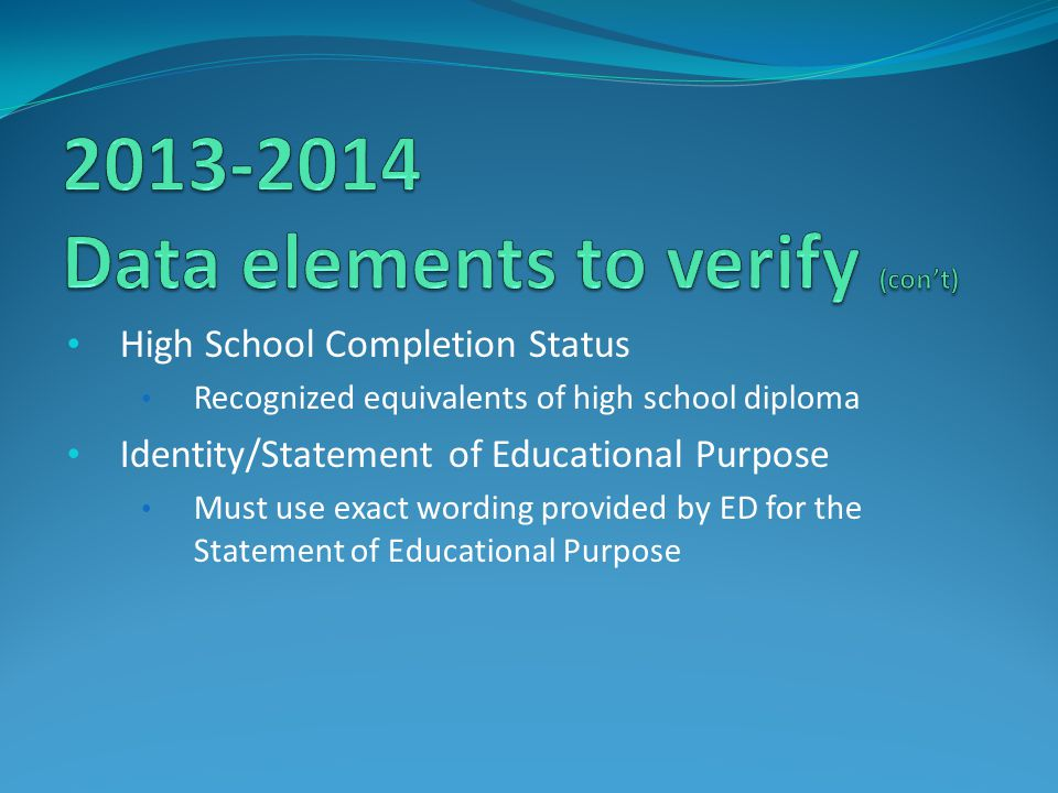 2013-2014 Data elements to verify (con't)