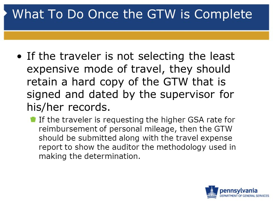 What To Do Once the GTW is Complete