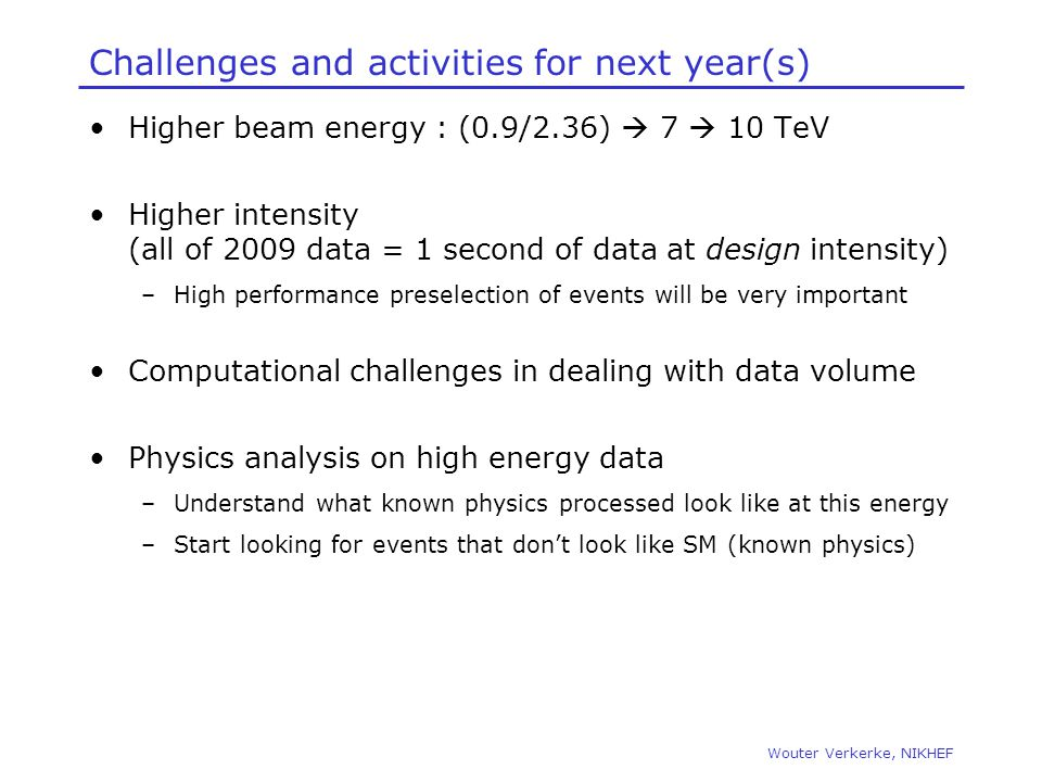 Challenges and activities for next year(s)
