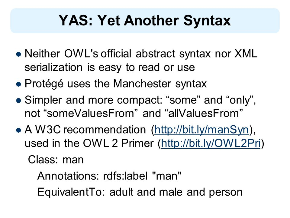 YAS: Yet Another Syntax