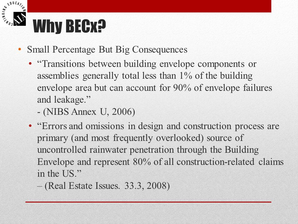 Why BECx Small Percentage But Big Consequences