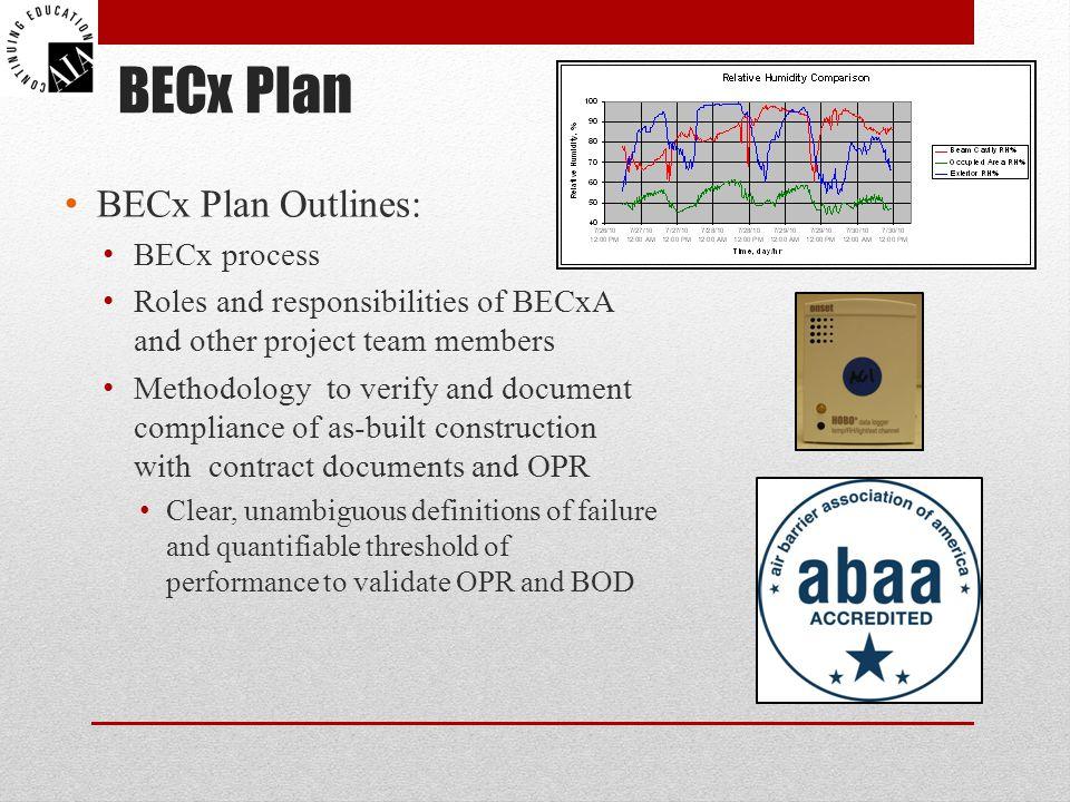 BECx Plan BECx Plan Outlines: BECx process