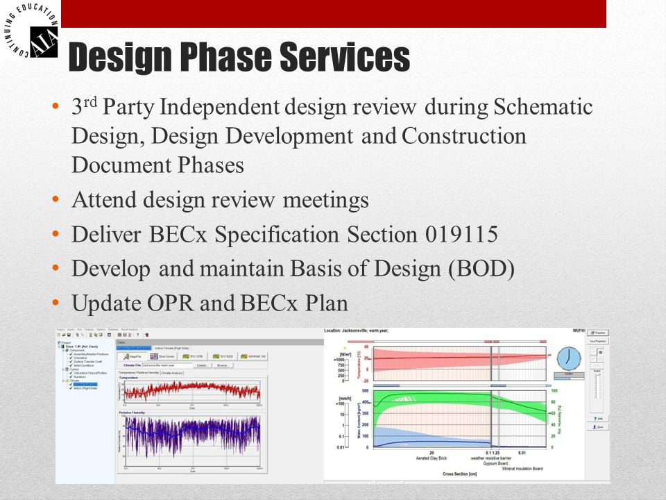 Design Phase Services 3rd Party Independent design review during Schematic Design, Design Development and Construction Document Phases.
