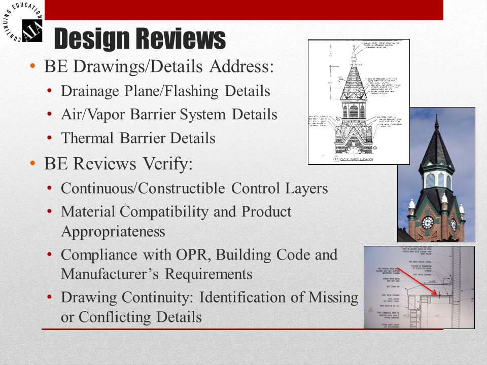 Design Reviews BE Drawings/Details Address: BE Reviews Verify: