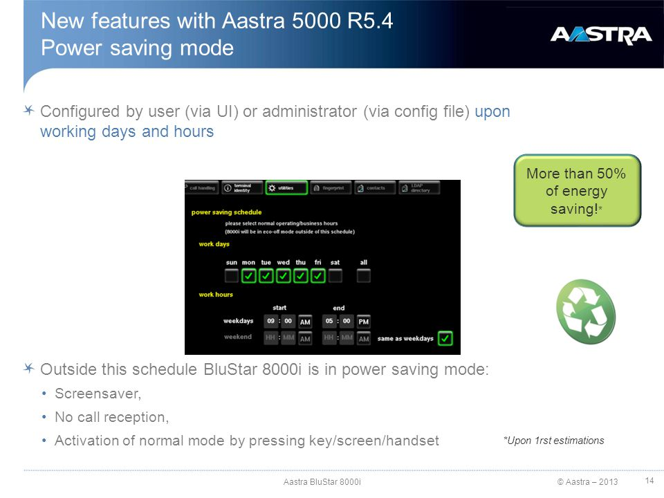 New features with Aastra 5000 R5.4 Power saving mode