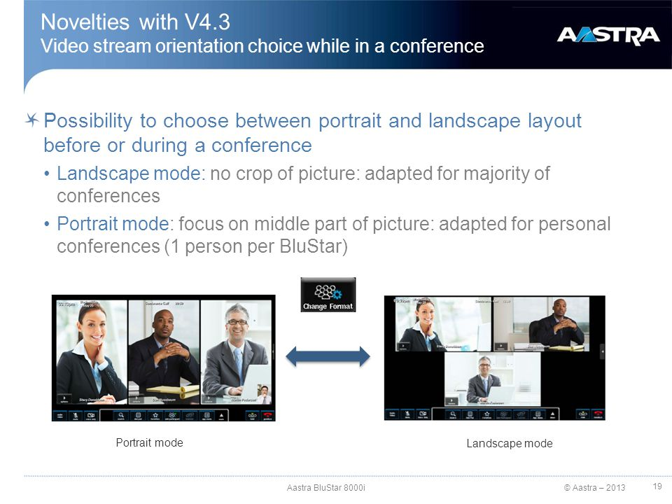 Novelties with V4.3 Video stream orientation choice while in a conference