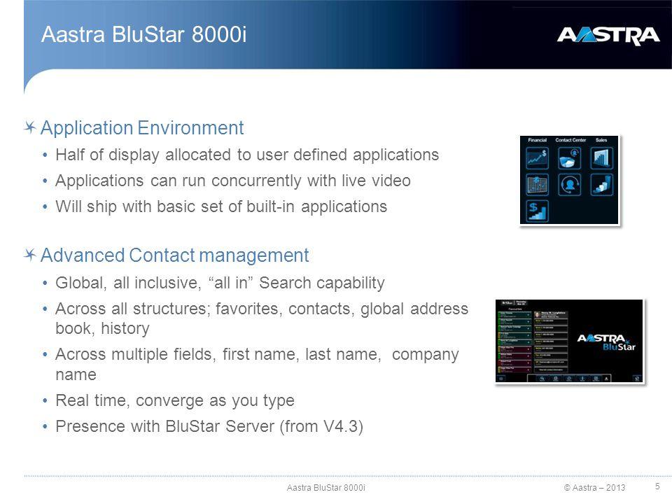 Aastra BluStar 8000i Application Environment
