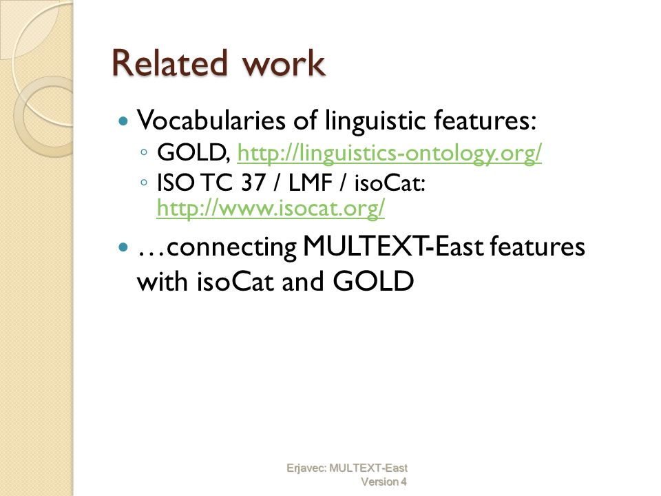 Related work Vocabularies of linguistic features: