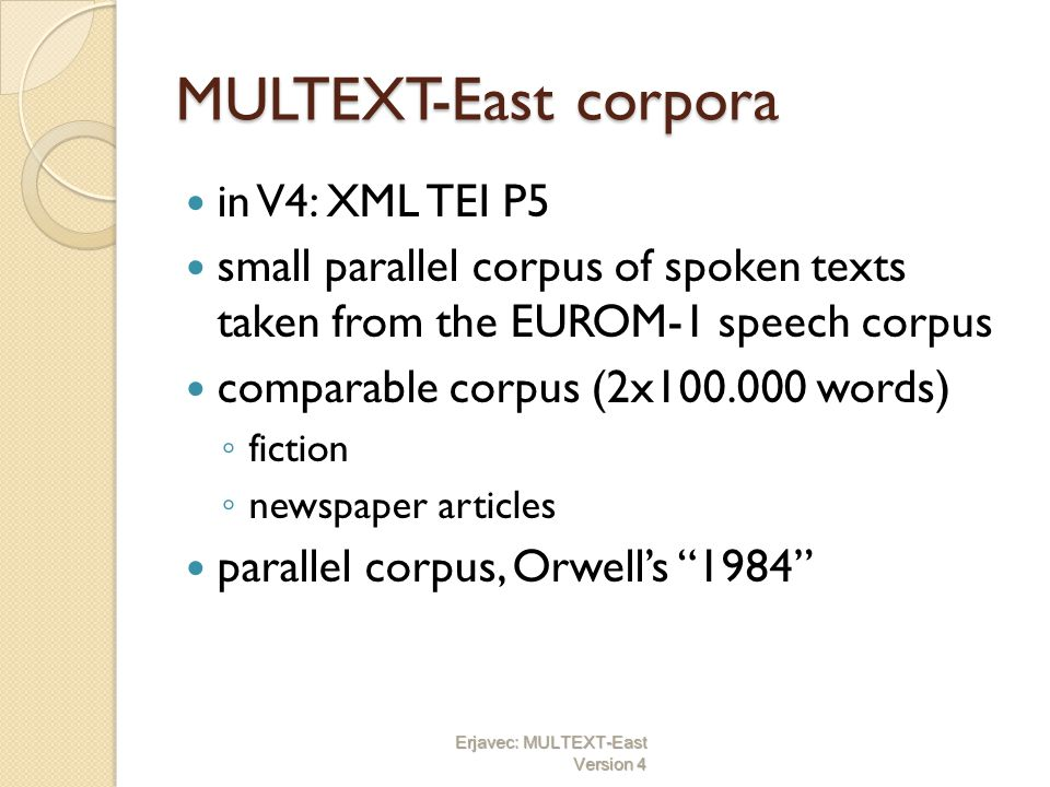 MULTEXT-East corpora in V4: XML TEI P5