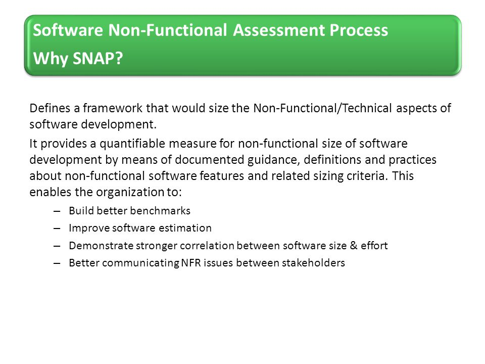 Software Non-Functional Assessment Process Why SNAP