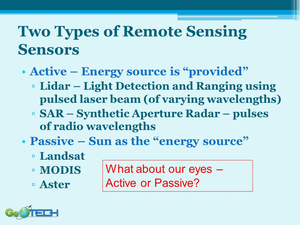 Two Types of Remote Sensing Sensors