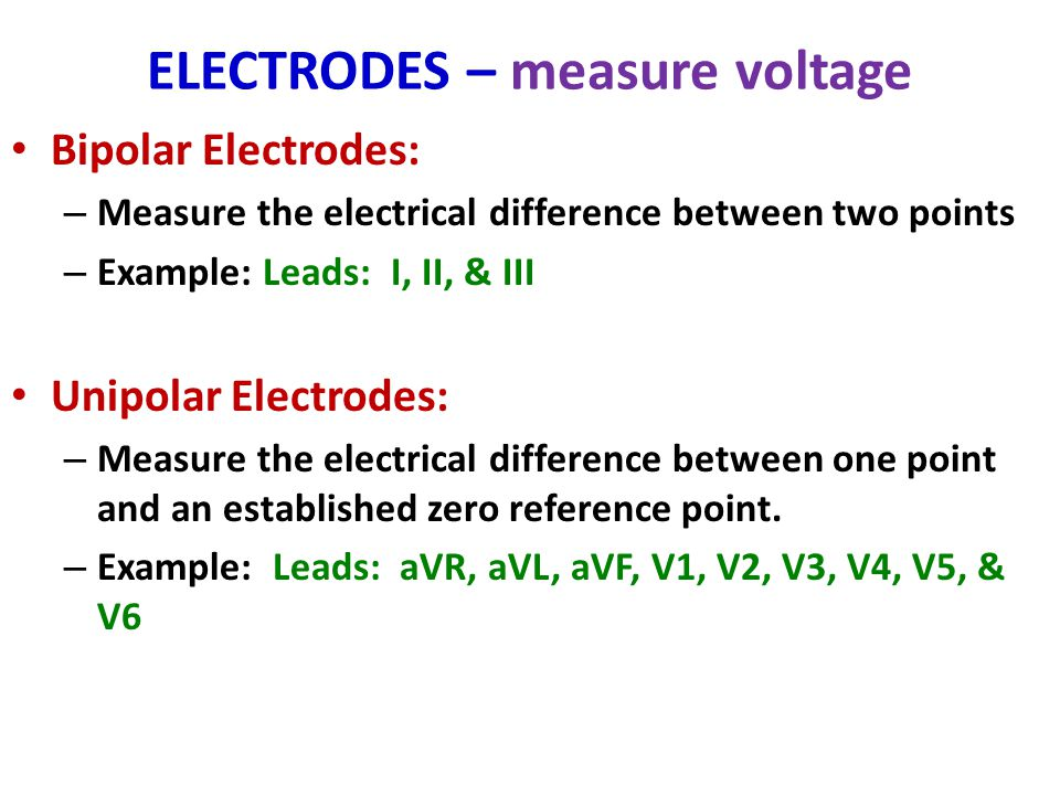 ELECTRODES – measure voltage