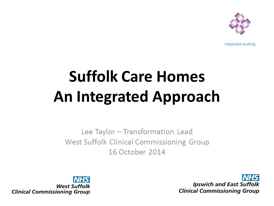 Suffolk Care Homes An Integrated Approach
