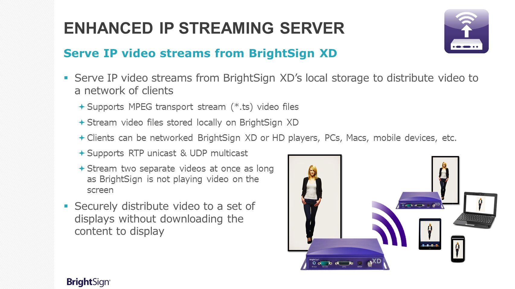 Enhanced IP Streaming Server