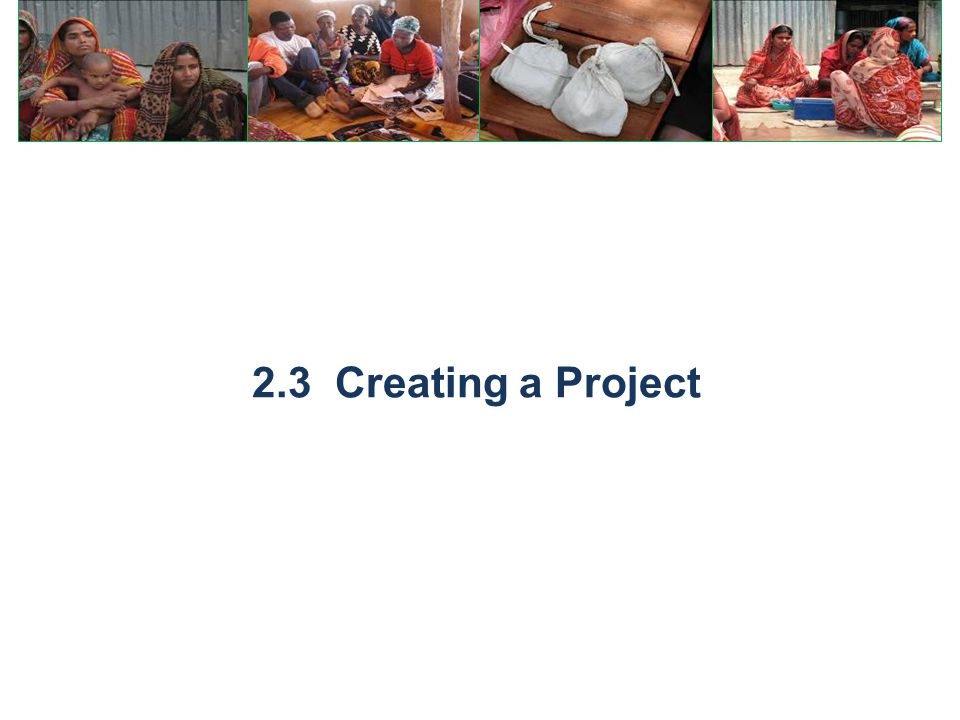 2.3 Creating a Project