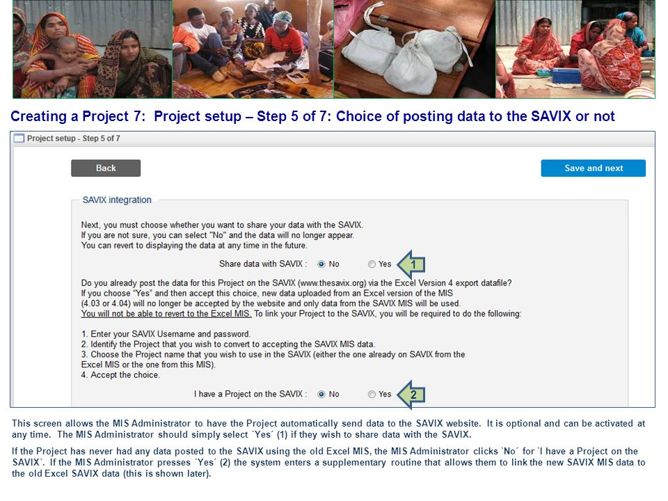 Creating a Project 7: Project setup – Step 5 of 7: Choice of posting data to the SAVIX or not