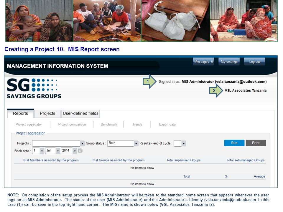 Creating a Project 10. MIS Report screen