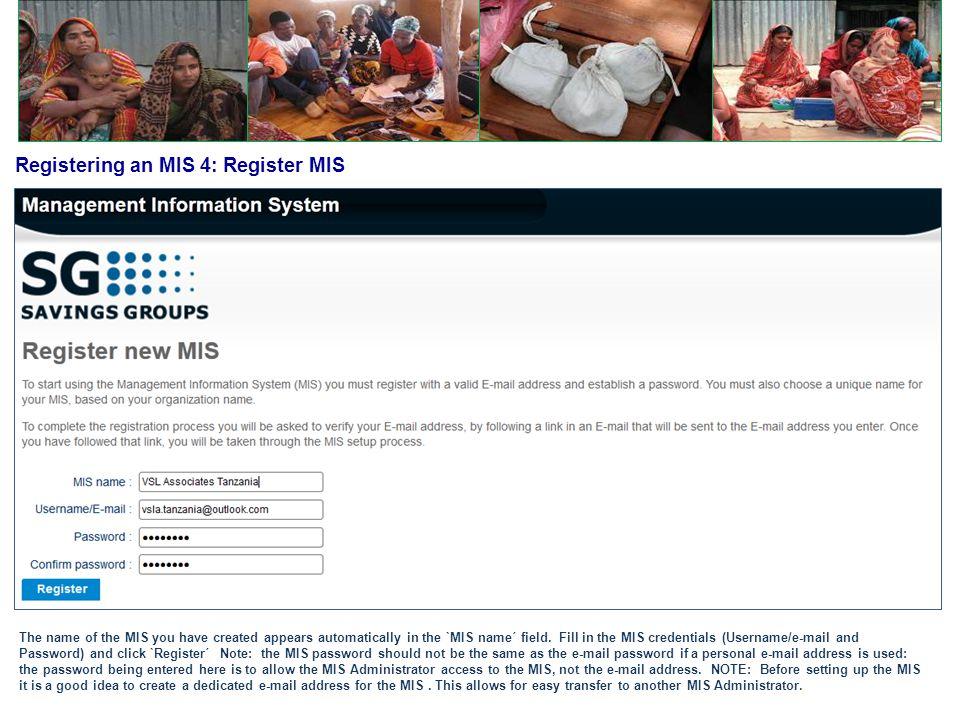 Registering an MIS 4: Register MIS