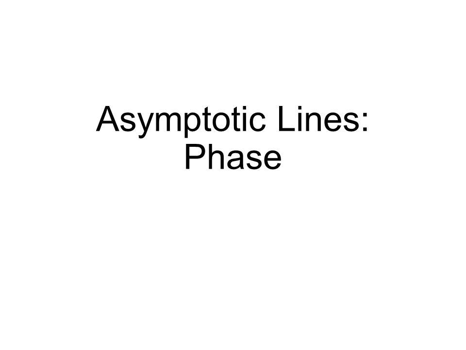 Asymptotic Lines: Phase