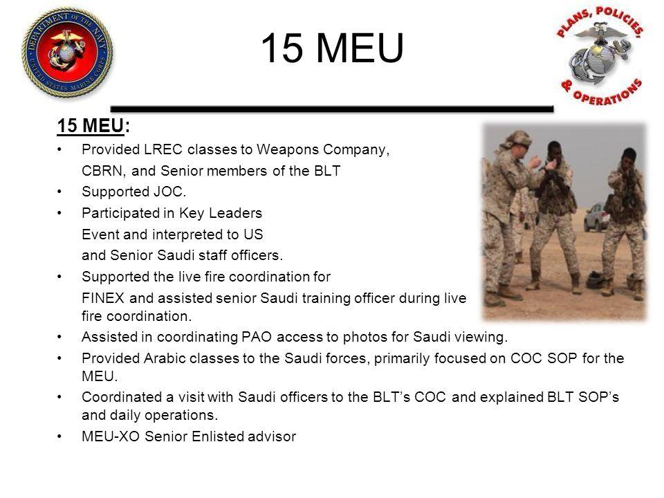 15 MEU 15 MEU: Provided LREC classes to Weapons Company,