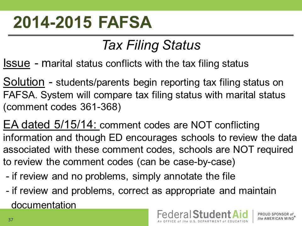 2014-2015 FAFSA Tax Filing Status