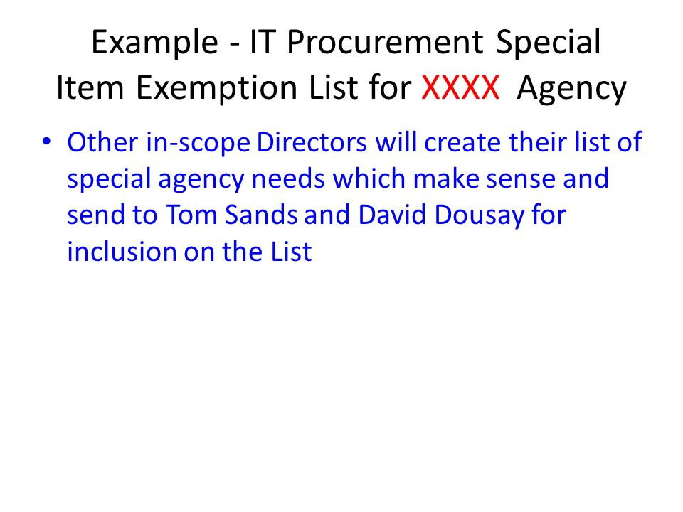 Example - IT Procurement Special Item Exemption List for XXXX Agency