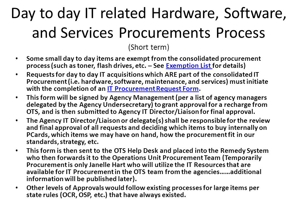 Day to day IT related Hardware, Software, and Services Procurements Process (Short term)