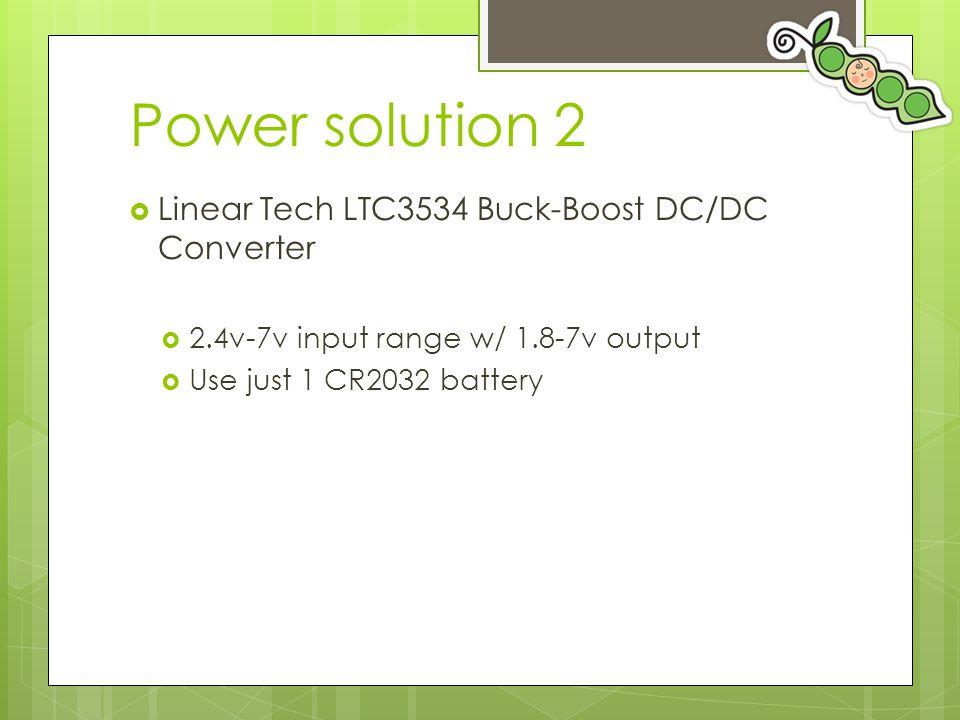 Power solution 2 Linear Tech LTC3534 Buck-Boost DC/DC Converter