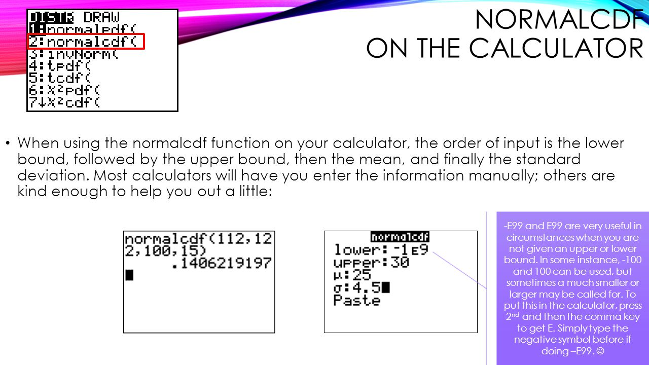 Normalcdf on the Calculator