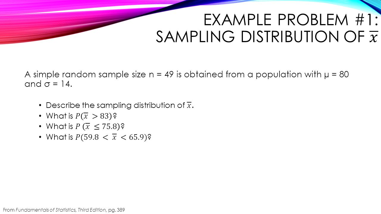 Example Problem #1: Sampling Distribution of 𝑥