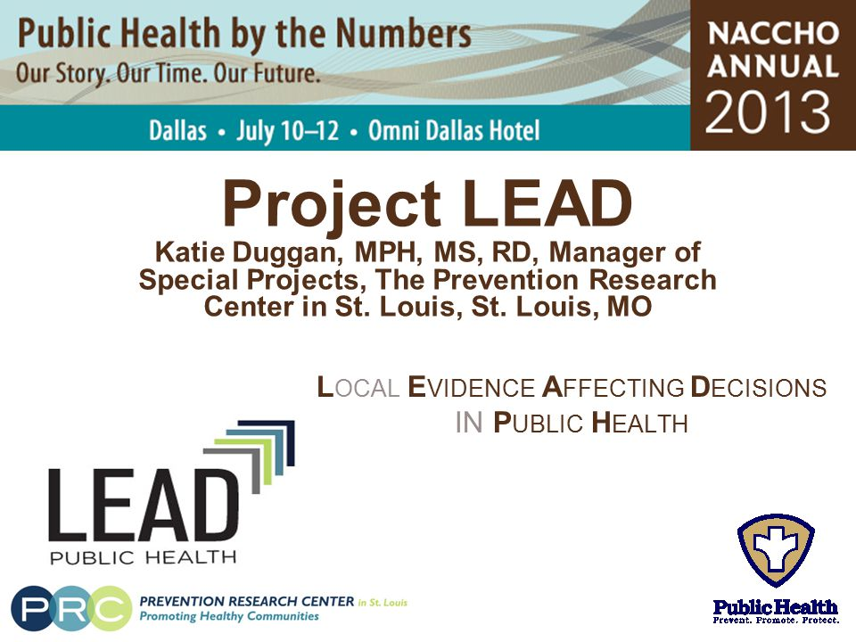 Local Evidence Affecting Decisions IN Public Health