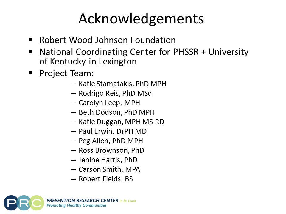 Acknowledgements Robert Wood Johnson Foundation