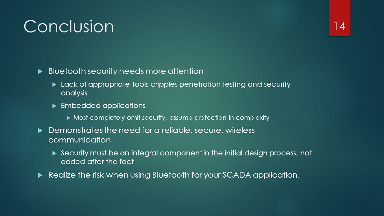 Conclusion Bluetooth security needs more attention