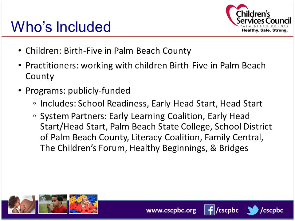 Who's Included Children: Birth-Five in Palm Beach County