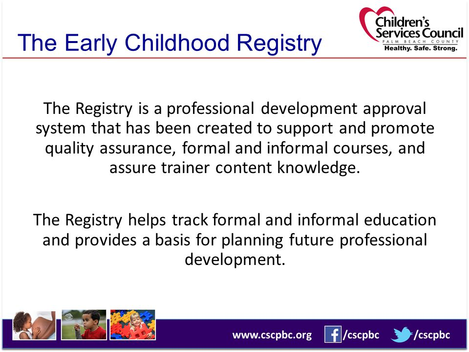 The Early Childhood Registry