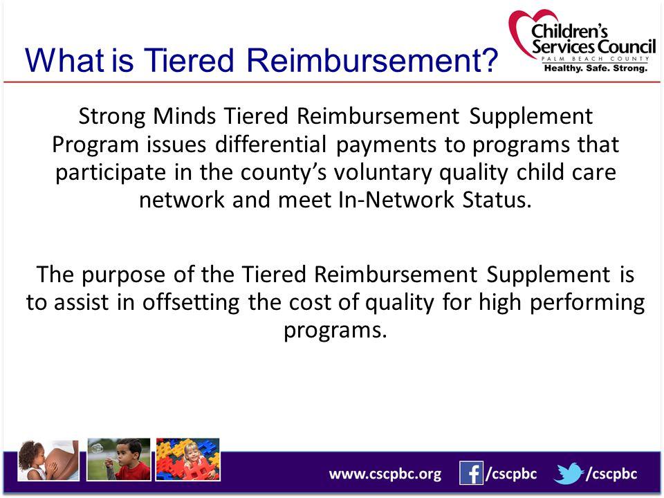 What is Tiered Reimbursement