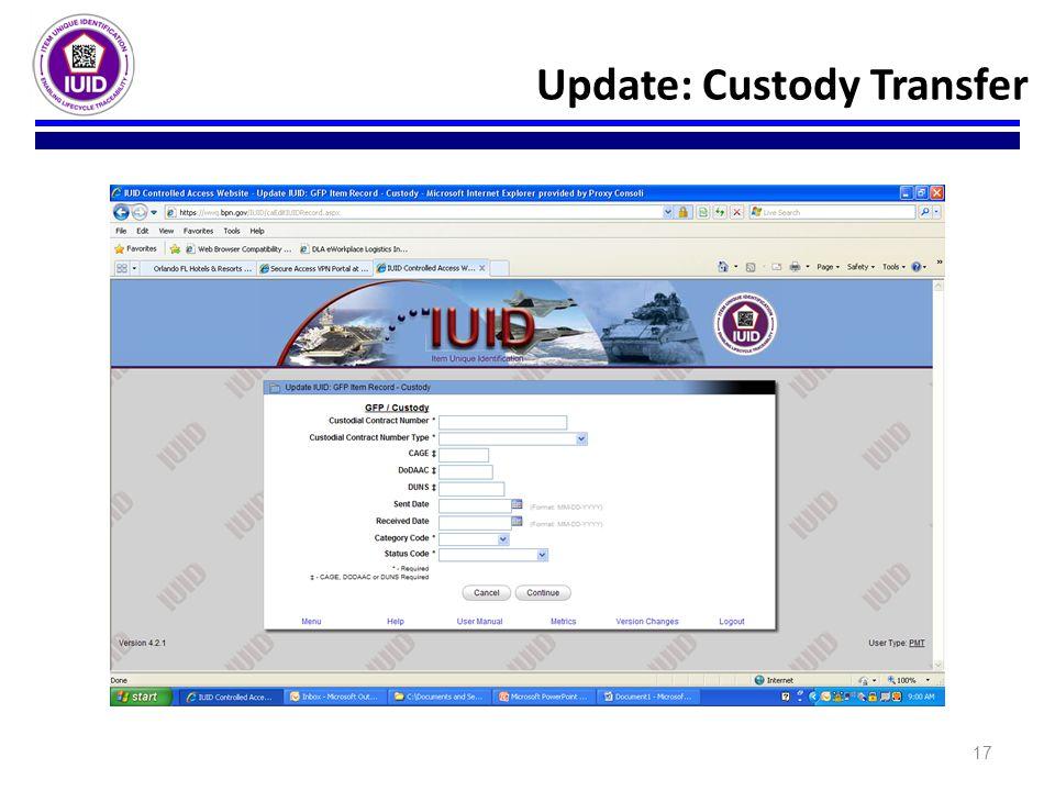 Update: Custody Transfer