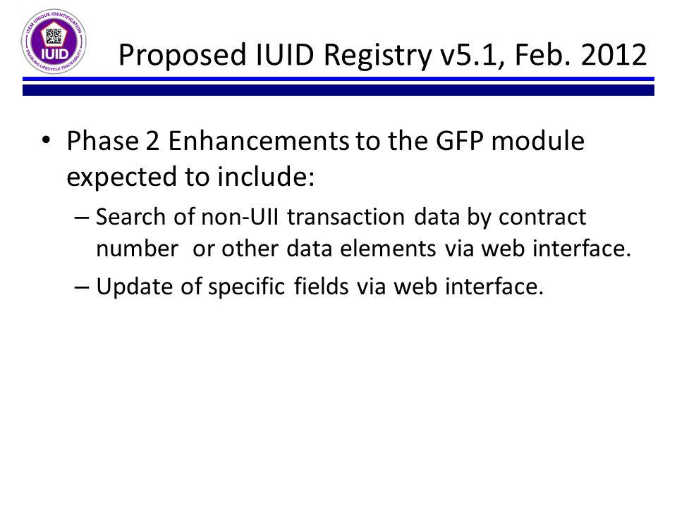 Proposed IUID Registry v5.1, Feb. 2012