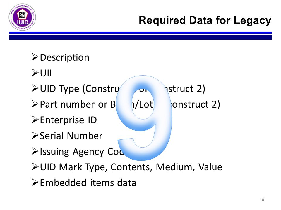 9 Required Data for Legacy Description UII