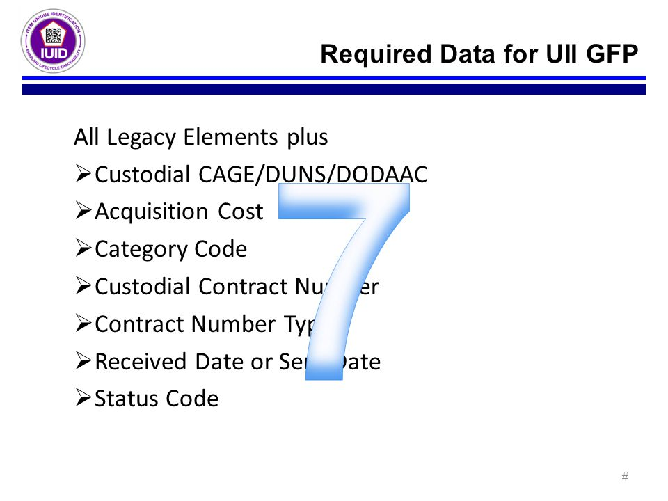 7 Required Data for UII GFP All Legacy Elements plus
