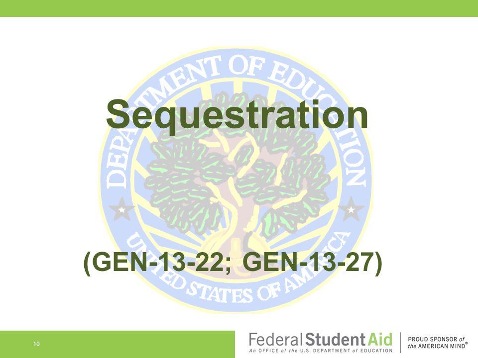 Sequestration (GEN-13-22; GEN-13-27)