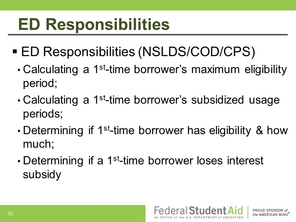 ED Responsibilities ED Responsibilities (NSLDS/COD/CPS)